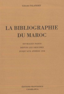 Bibliographie du Maroc (La) Falandry
