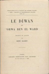 Diwan dOrwa ben el Ward (Le)-trad