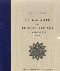 Mausolée des princes Saadiens à Marrakech-Gabriel Rousseau